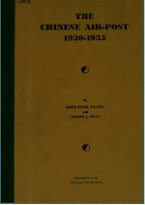 CHINA. The Chinese Air-Post: 1920-1935 by James Starr.