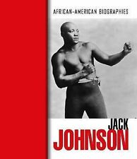 Jack Johnson (African-American Biographies (Raintree Hardcover))-ExLibrary