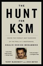 The Hunt for KSM: Inside the Pursuit and Takedown of the Real 911 Mastermind, Kh