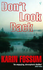 Don't Look Back (An Inspector Sejer mystery),Karin Fossum,New Book mon0000106140
