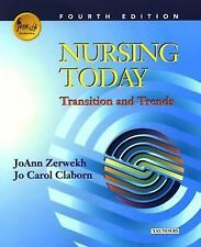 Nursing Today : Transitions and Trends by JoAnn Zerwekh and Jo Carol Claborn (20