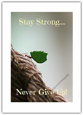 Greetings Card / Blank Notelet - Stay Strong Never Give Up Inspiration Encourage