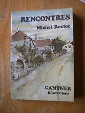 Michel RACLOT GANTNER Rencontres