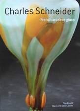 LIVRE/BOOK : CHARLES SCHNEIDER VERRERIE ART DECO (le verre français,vase,lampe