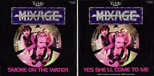 DISCO 45 GIRI       MIXAGE ‎– SMOKE ON THE WATER // YES SHE'LL COME TO ME