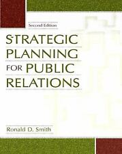 Strategic Planning for Public Relations by Smith, Ronald D.