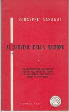 SARAGAT GIUSEPPE AL SERVIZIO DELLA NAZIONE FIDUCIA GOVERNO 62 PARTITO SOCIALISTA