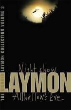 "The Richard Laymon Collection: ""Night Show"" and ""All Hallow's Eve"" v. 3, Richard"