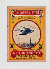 Ancienne étiquette Chicorée    du Nord Hirondelle