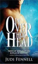 In Over Her Head by Fennell, Judi, Good Book