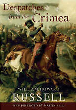 Despatches from the Crimea, William Russell, New Book