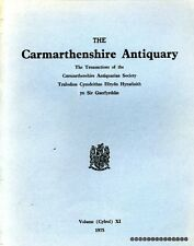 Morris, W H (editor) THE CARMARTHENSHIRE ANTIQUARY THE TRANSACTION OF THE CARMAR