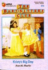 BABYSITTERS CLUB Kristy's Big Day No. 6 by Ann M. Martin (1987, Paperback)