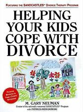 Helping Your Kids Cope with Divorce the Sandcastles Way-ExLibrary