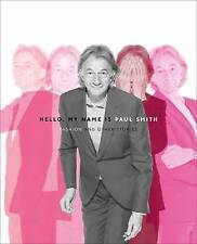 Hello My Name is Paul Smith, Donna Loveday, Deyan Sudjic, Good, Hardcover