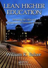 Lean Higher Education: Increasing the Value and Performance of University Proces