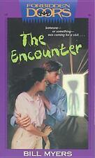 The Encounter (Forbidden Doors, Book 6), Myers, Bill, Good Books