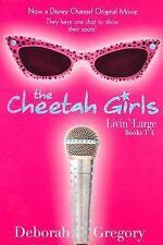 Cheetah Girls Livin Large Growl Power Forever Deborah Gregory Paperback Books