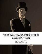 The David Copperfield Companion : (Includes Study Guide, Historical Context,...