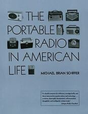 The Portable Radio in American Life by Michael Brian Schiffer (1992, Paperbac...