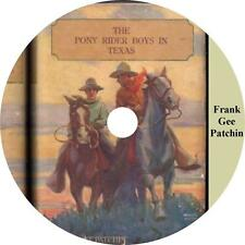 The Pony Rider Boys in Texas Frank G Patchin Cattle Drive Audiobook on 1 MP3 CD