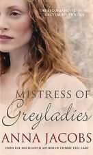 Mistress of Greyladies (Greyladies Series), Jacobs, Anna, New condition, Book