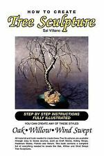 How to Create Tree Sculpture : Step by step instructions fully Illustrated by...