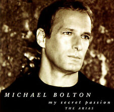 My Secret Passion: The Arias by Michael Bolton (CD, Jan-1998, Sony Music Distrib