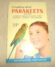 BOOKLET EVERYTHING ABOUT PARAKEETS BUDGIES COMPLETE MANUAL CARE TRAINING TALK