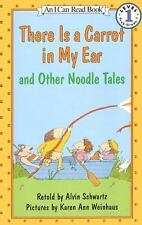 There Is a Carrot in My Ear and Other Noodle Tales Schwartz, Alvin Paperback