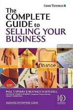 THE COMPLETE GUIDE TO SELLING YOUR BUSINESS, PAUL S. SPERRY, BEATRICE H. MITCHEL