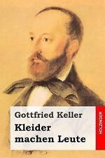 Kleider Machen Leute by Gottfried Keller (2014, Paperback)
