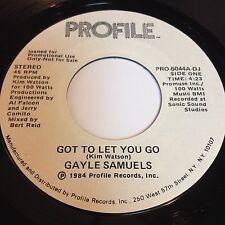 Gayle Samuels: Got To Let You Go 45 - Modern Soul Boogie