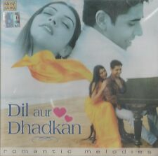 DIL AUR DHADKAN - ROMANTIC MELODIES - BRAND NEW SOUND TRACK CD SONGS