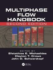 Multiphase Flow Handbook, Second Edition (Mechanical and Aerospace Engineering S