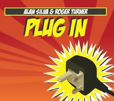 CD ALAN SILVA & ROGER TURNER Plug In