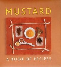 Mustard: A Book Of Recipes by Sudell, Helen