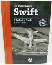 Valiant Wings Airframe Detail 4 - The Supermarine Swift A Technical Guide (Book)