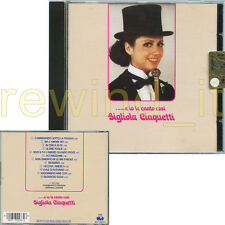 """GIGLIOLA CINQUETTI """"......E IO LE CANTO COSI'"""" RARO CD ITALY"""
