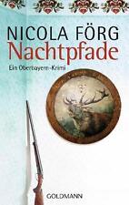 Nachtpfade - Ein Oberbayern-Krimi von Nicola Förg (2011, Taschenbuch)