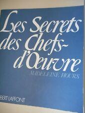Hours Madeleine - LES SECRETS DES CHEFS D'OEUVRE