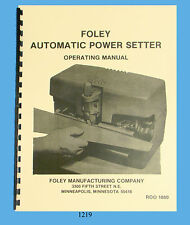 Foley Belsaw Model 35205 Automatic Power Setter Operator & Parts Manual *1219