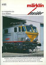 Märklin Insider # 4 1995 train réseau ferré HO Modélisme chemin de fer américain