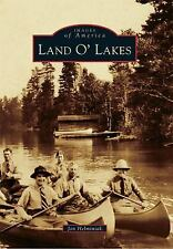 Land O' Lakes (Images of America) (Images of America Series), Helminiak, Jon, Ne
