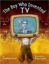 The Boy Who Invented TV: The Story of Philo Farnsworth-ExLibrary