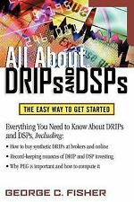 All About DRIPs and DSPs, Fisher, George, Good Book
