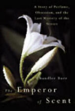 The Emperor of Scent: A Story of Perfume, Obsession and the Last Mystery of the