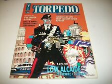 RIVISTA TORPEDO N.6.MENSILE DI FUMETTI.ACME MARZO 1991.LOW ALCAIDE&C BUONISSIMO!