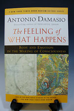 The Feeling of What Happens Body and Emotion in the Making of Consciousness(295)