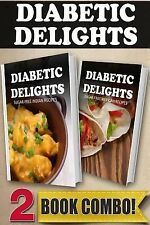 Diabetic Delights: Sugar-Free Indian Recipes and Sugar-Free Mexican Recipes :...